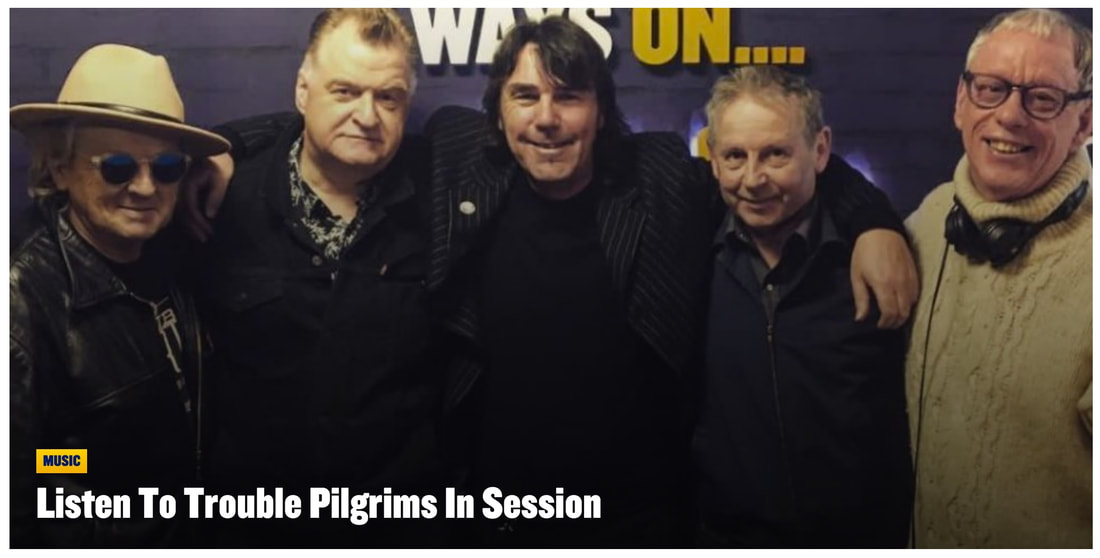 Trouble Pilgrims - Paul McLoone Show in Session